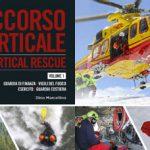 Soccorso Verticale: due nuovi volumi di Dino Marcellino sui soccorsi in elicottero